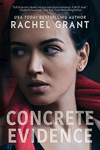 Concrete Evidence (Evidence Series) by Rachel Grant