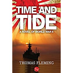 Time and Tide: A Novel of World War II (Thomas Fleming Library)