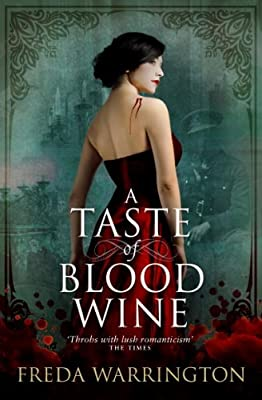 BOOK REVIEW: A Taste of Blood Wine by Freda Warrington