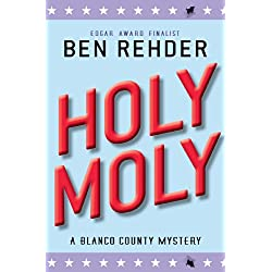 Holy Moly (Blanco County Mysteries)