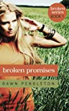 Free Kindle Book : Broken Promises (Broken Series)