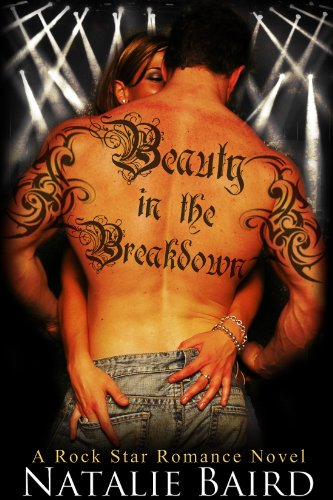 Beauty in the Breakdown by Natalie Baird