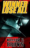 Free Kindle Book : Winner Lose All