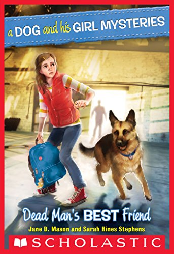 PDF A Dog and His Girl Mysteries 2 Dead Man s Best Friend