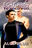 Book Eight Arms to Hold You