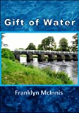Free Kindle Book : Gift of Water