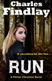Free Kindle Book : Run (The Parker Chronicles)