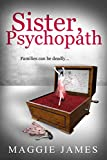 Free Kindle Book : Sister, Psychopath