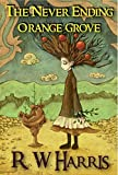 Free Kindle Book : Nasus Reklaw & the Never Ending Orange Grove