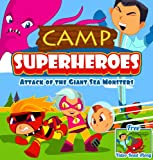 Free Kindle Book : Camp Superheroes: Attack of the Giant Sea Monsters [Adventure Books for Kids] (Big Red Balloon)