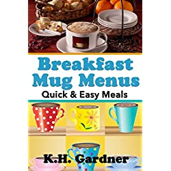 Breakfast Mug Menus: Quick &#038; Easy Meals for Everyone
