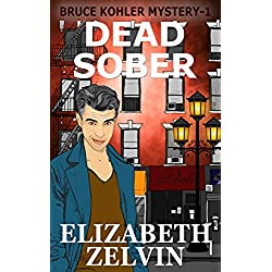 Death Will Get You Sober: A Humorous New York Mystery