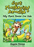 Free Kindle Book : Just Monkeying Around