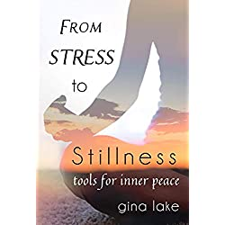 From Stress to Stillness: Tools for Inner Peace