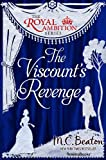 The Viscount's Revenge (The Royal Ambition Series, Vol. 4)