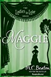 Maggie (The Ladies in Love Series, Vol. 6)