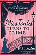 Miss Tonks Turns to Crime by M C Beaton
