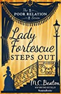 Lady Fortescue Steps Out by M C Beaton