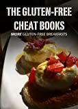 Free Kindle Book : Gluten Free Breakfast 2 - 30 Delicious Recipes (Going Gluten Free)