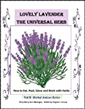 Free Kindle Book : Lavender the Universal Herb (Herbal Amicus)