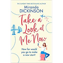 Take A Look At Me Now: A heart-warming novel from the Sunday Times bestseller