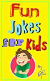 Free Kindle Book : 99 Fun Jokes for Kids (99 Jokes for Kids)