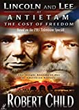 Free Kindle Book : Lincoln and Lee at Antietam- The Cost of Freedom