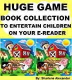 Free Kindle Book : Huge Game Book Collection to Entertain Children on Your E-Reader