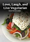 Free Kindle Book : Vegetarian Side Dish - 30 Delicious Recipes (Easy Vegetarian Recipes)
