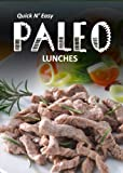Free Kindle Book : Paleo Lunch - 30 Delicious Recipes (Perfectly Paleo)