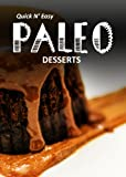 Free Kindle Book : Paleo Desserts - 30 Delicious Recipes (Perfectly Paleo)