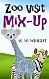 Free Kindle Book : Zoo Visit Mix-Up (Cute Children