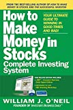 How to make money in stocks : complete investing system