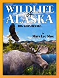 Free Kindle Book : Wildlife in Alaska: A Children
