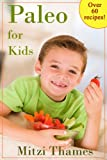 Free Kindle Book : Paleo for Kids