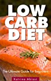 Free Kindle Book : Atkins Diet: The Ultimate Guide for Beginners