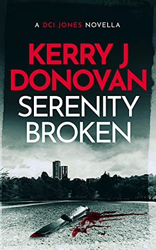 The DCI Jones Casebook: Raymond Francis Collins by Kerry J Donovan