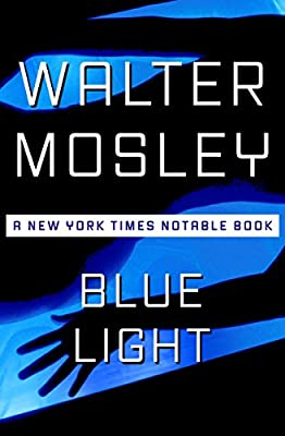 BOOK REVIEW: Blue Light by Walter Mosley