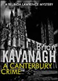 Free Kindle Book : A Canterbury Crime (A Belinda Lawrence Mystery)
