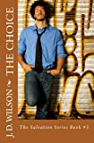 Free Kindle Book : The Choice (The Salvation Series)