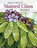 Free Kindle Book : Decorative Stained Glass Designs: 38 Patterns for Beautiful Windows and Doors