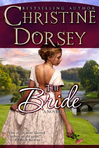 The Bride (The Wedding Series) by Christine Dorsey