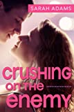 Free Kindle Book : Crushing On The Enemy