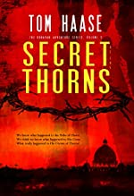 The Secret of the Thorns by Tom Haase
