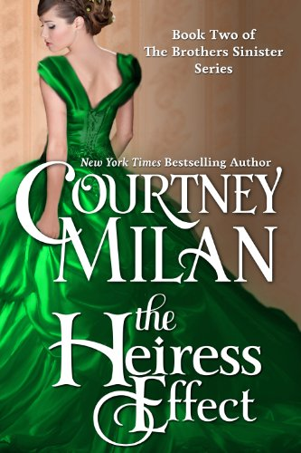 The Heiress Effect, Courtney Milan