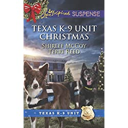 Texas K-9 Unit Christmas: An Anthology