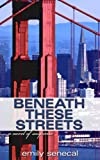 Free Kindle Book : Beneath These Streets (Sliding Sideways Mystery #8)