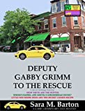Free Kindle Book : Deputy Gabby Grimm to the Rescue (Gabby Grimm Fairy Tale Mystery)