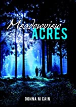 Meadowview Acres by Donna M. Cain