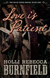 Free Kindle Book : Love is Patient (second edition) (The Rock Creek Series)